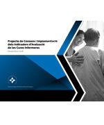 Projecte de Consens i Implementació dels Indicadors d'Avaluació de les Cures Infermeres
