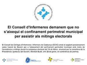 El Consell d'Infermeres demanem que no s'aixequi el confinament perimetral municipal per assistir als mítings electorals