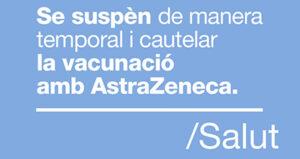 FAQS Suspensió cautelar de la vacunació amb Oxford/AstraZeneca