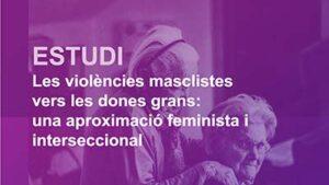 Dia Internacional de la Gent Gran: aturem la violència masclista vers les dones grans